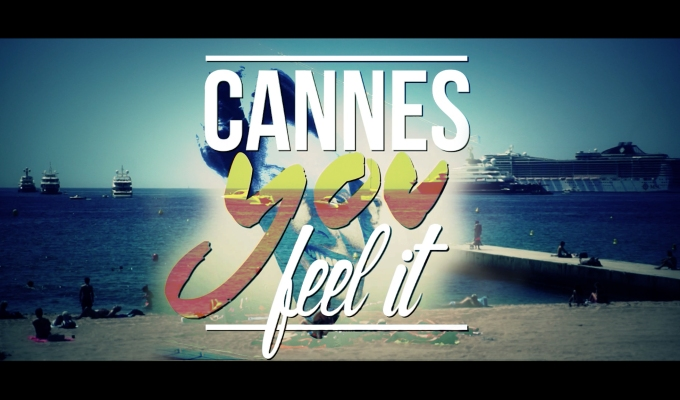 Cannes you feel it!